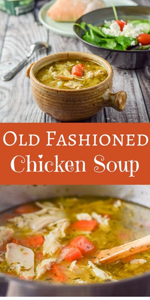 Old Fashioned Chicken Soup for Pinterest 1