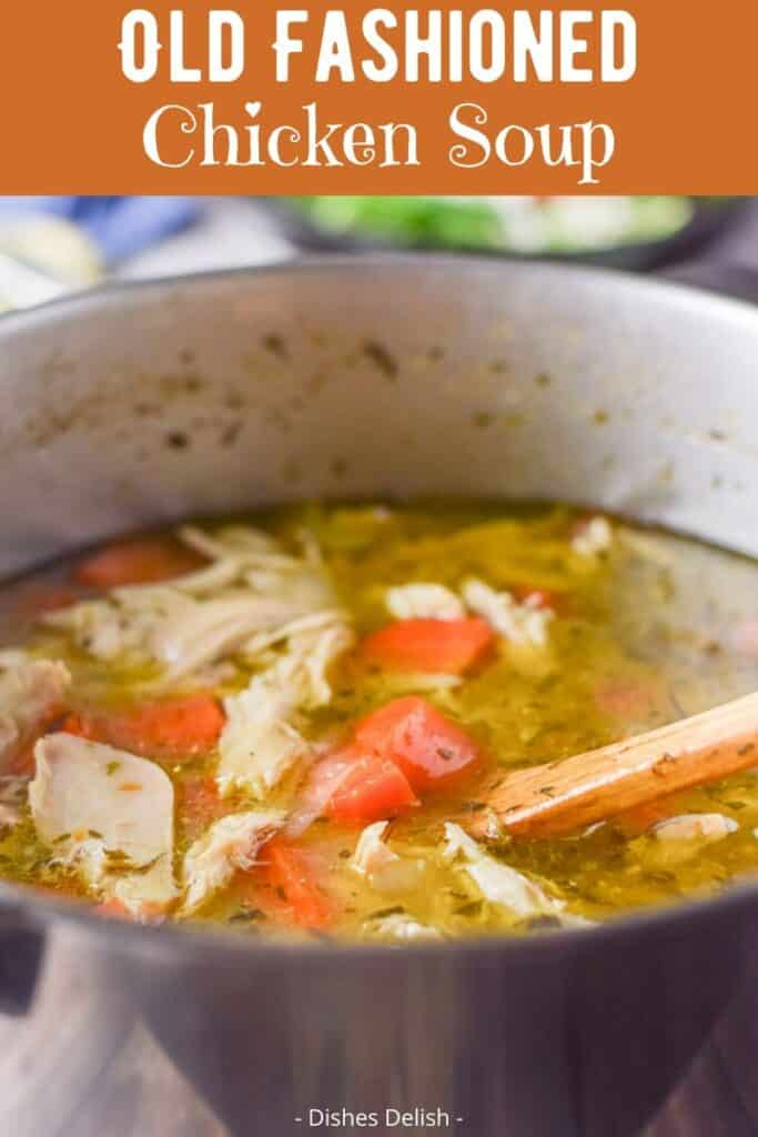 Old Fashioned Chicken Soup for Pinterest 3