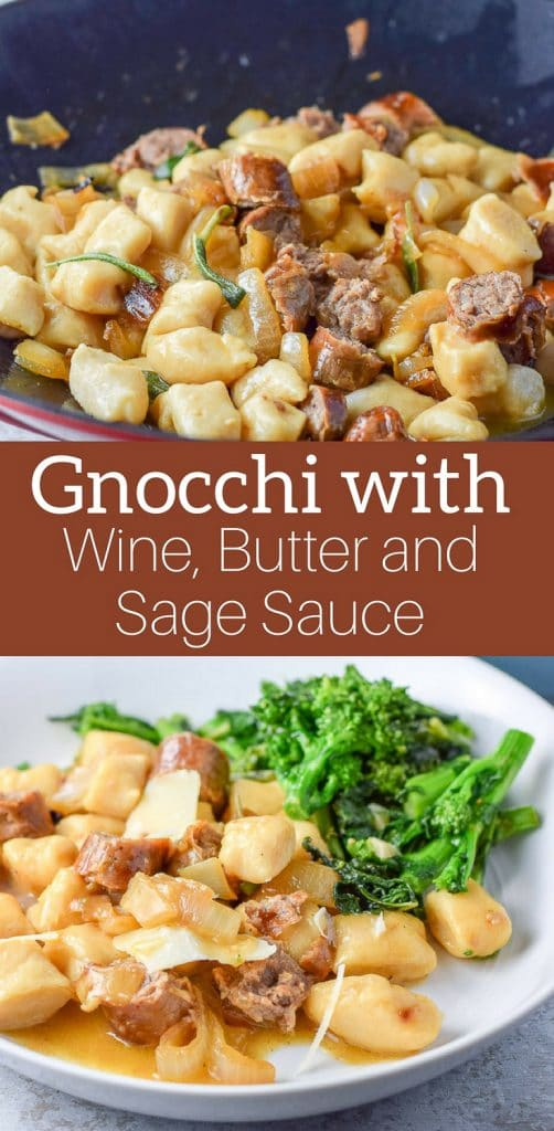 Gnocchi with Sauce! But not just any sauce! It's a wine, butter and sage sauce and it goes spectacular on this gnocchi dish!