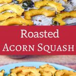 Roasted Acorn Squash for Pinterest