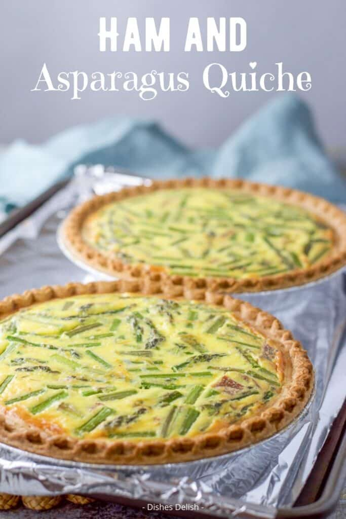 Ham and Asparagus Quiche for Pinterest 2