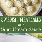 Swedish Meatballs with Sour Cream Sauce