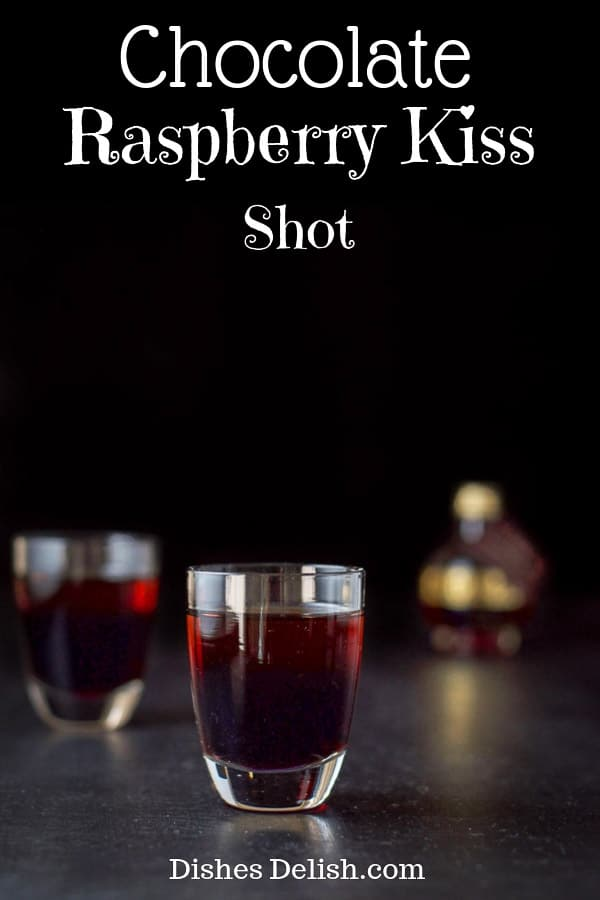 Chocolate Raspberry Kiss Shot for Pinterest-1