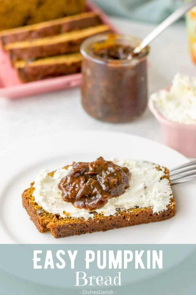 Easy Pumpkin Bread Bread for Pinterest 3