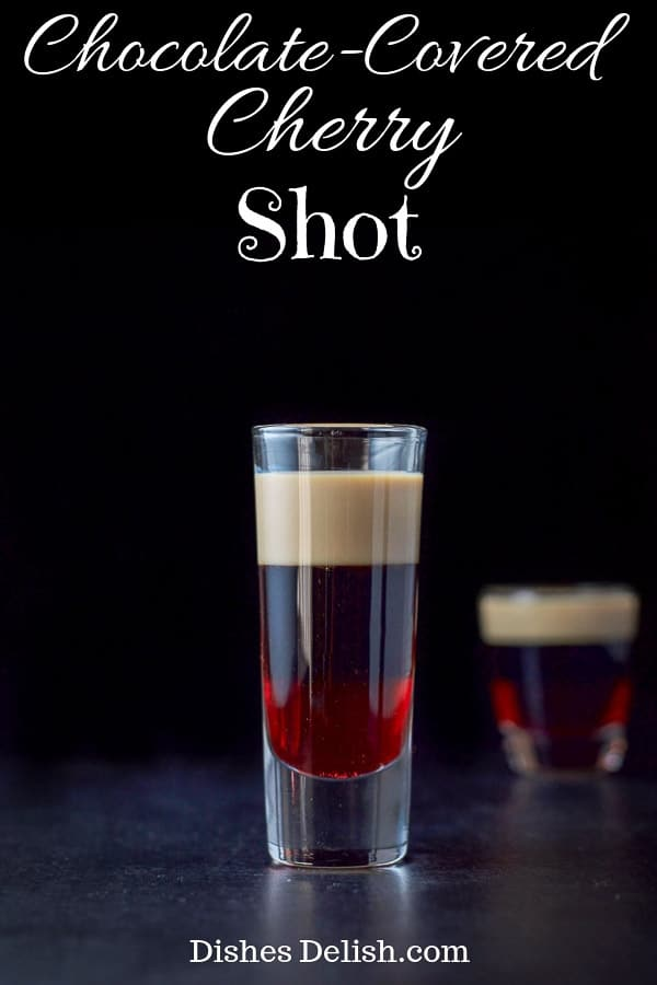 Chocolate Covered Cherry Shot for Pinterest-1