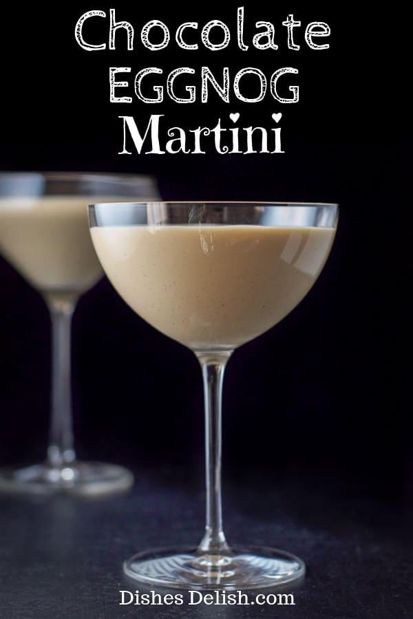 Chocolate Eggnog Martini for Pinterest 1
