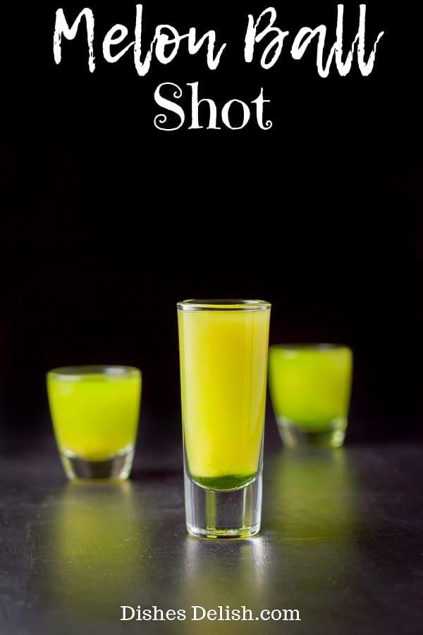 Melon Ball Shot for Pinterest-1