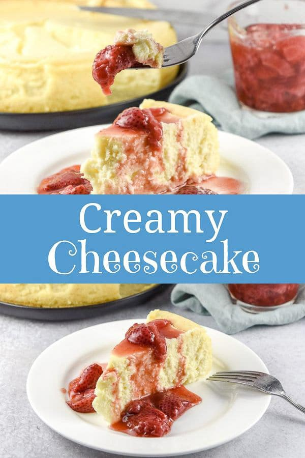 Creamy Cheesecake for Pinterest