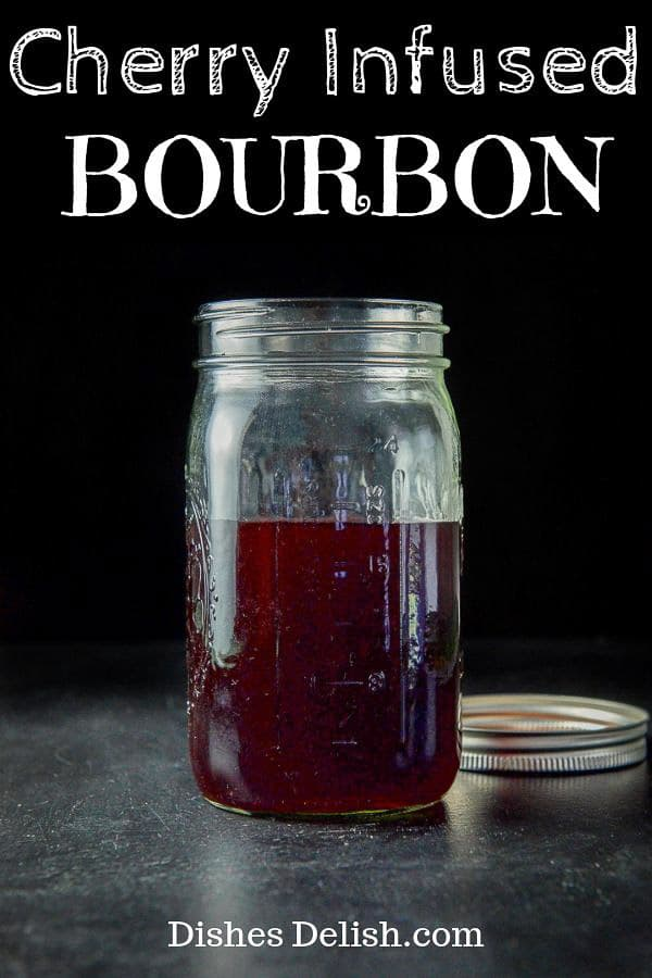 Cherry Infused Bourbon for Pinterest