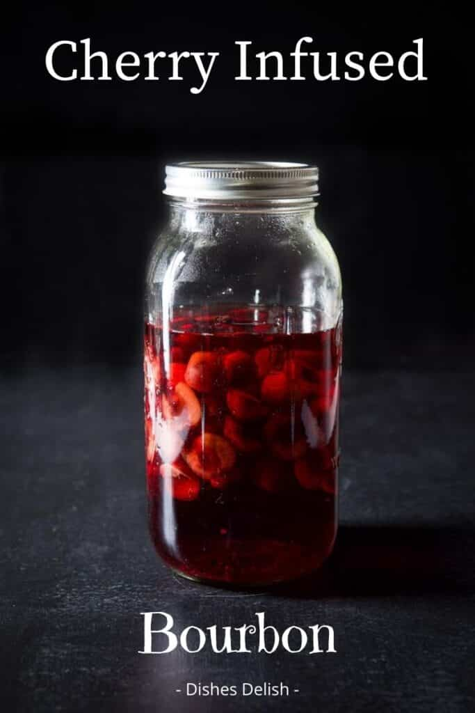 Cherry Infused Bourbon for Pinterest 2