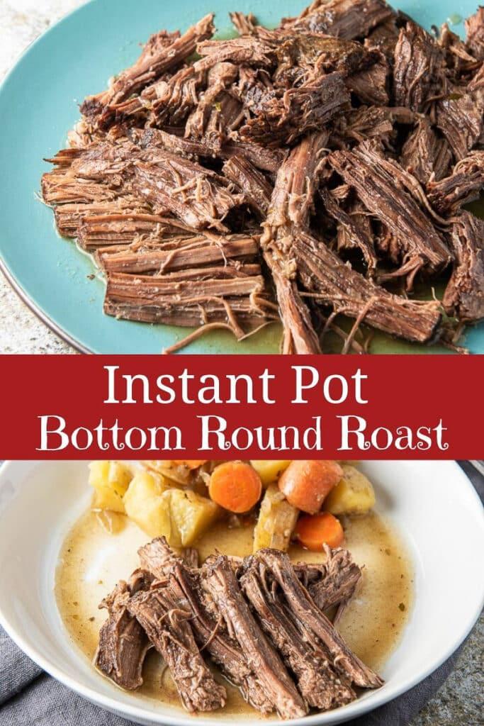 Instant Pot Bottom Round Roast for Pinterest