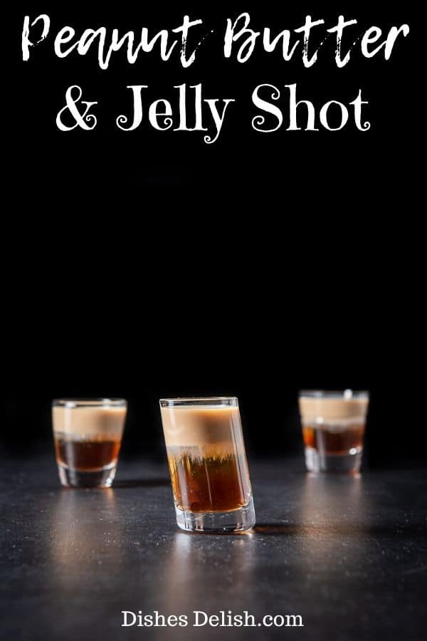 Peanut Butter & Jelly Shot for Pinterest