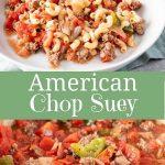 American Chop Suey for Pinterest