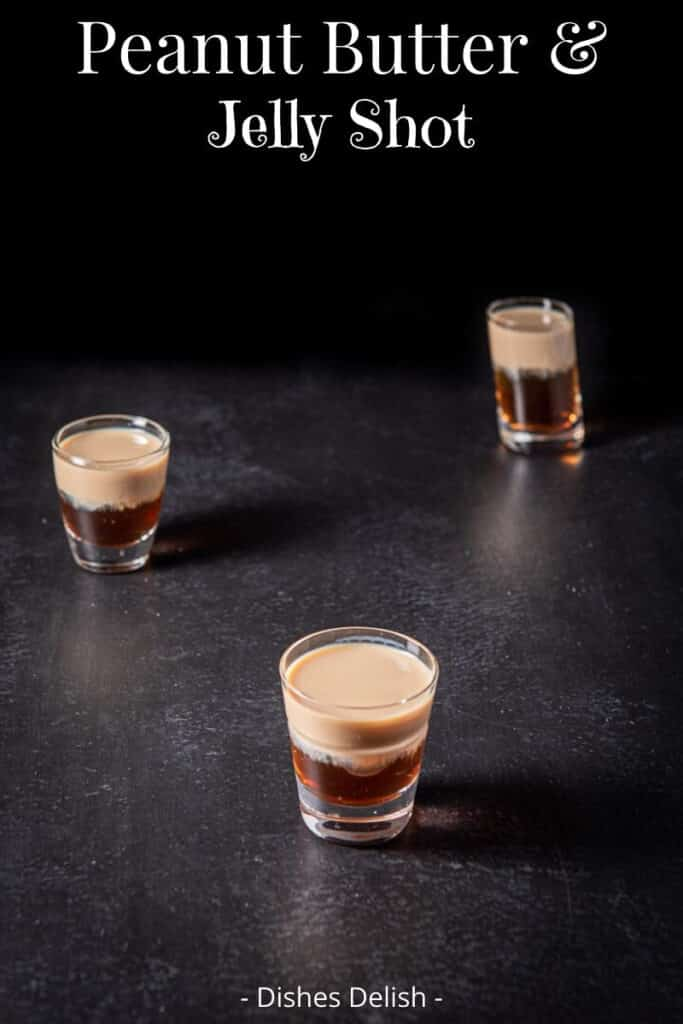 Peanut Butter & Jelly Shot for Pinterest 2