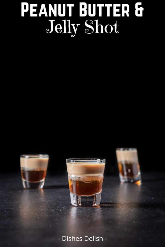 Peanut Butter & Jelly Shot for Pinterest 3