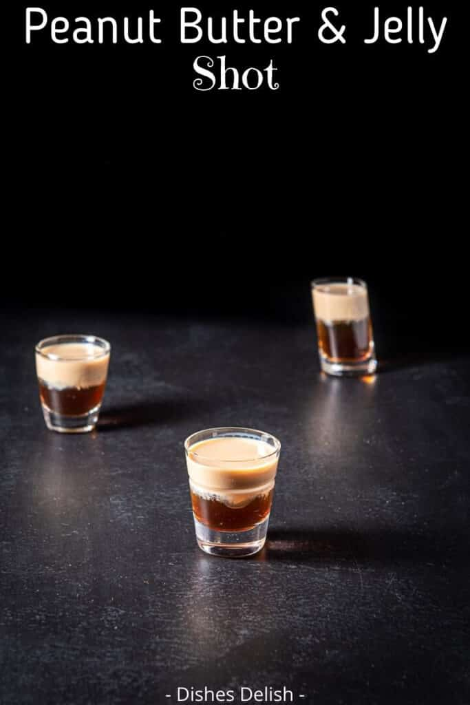 Peanut Butter & Jelly Shot for Pinterest 4