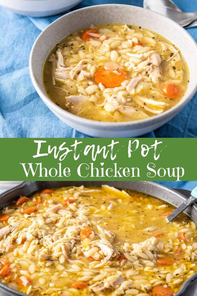 Instant Pot Whole Chicken Soup for Pinterest 4