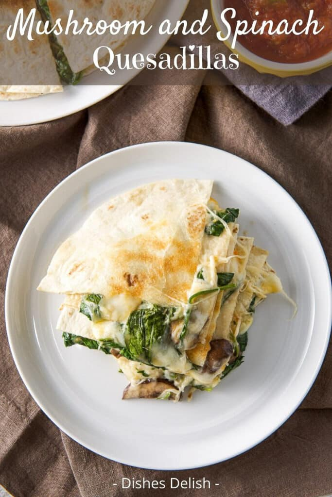 Mushroom and Spinach Quesadillas for Pinterest 5