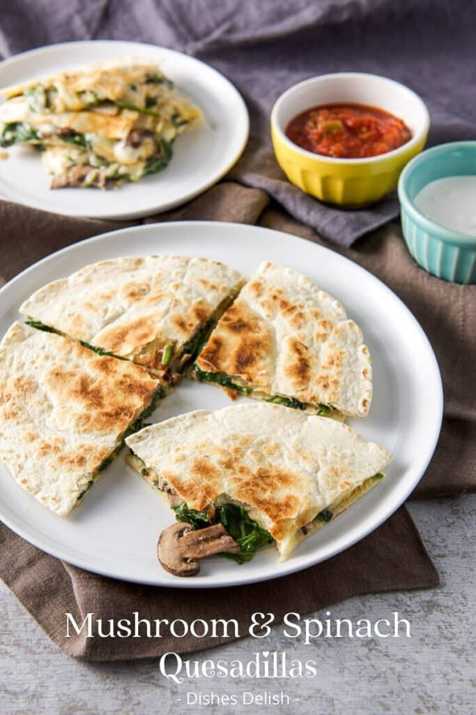 Mushroom and Spinach Quesadillas for Pinterest 3