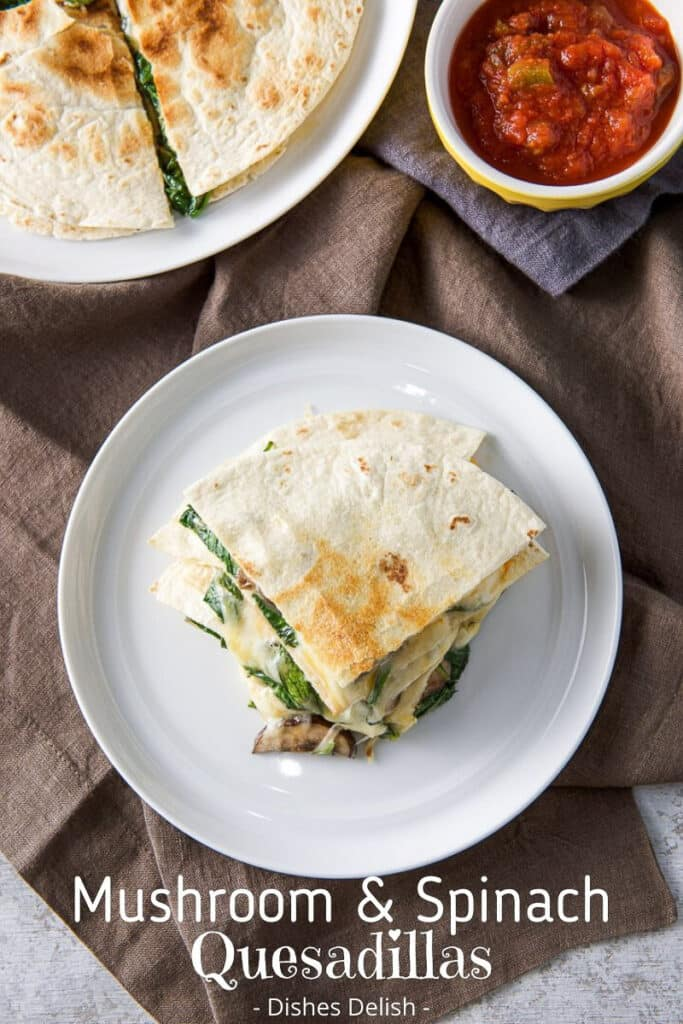 Mushroom and Spinach Quesadillas for Pinterest 2