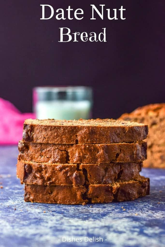 Date Nut Bread for Pinterest 3