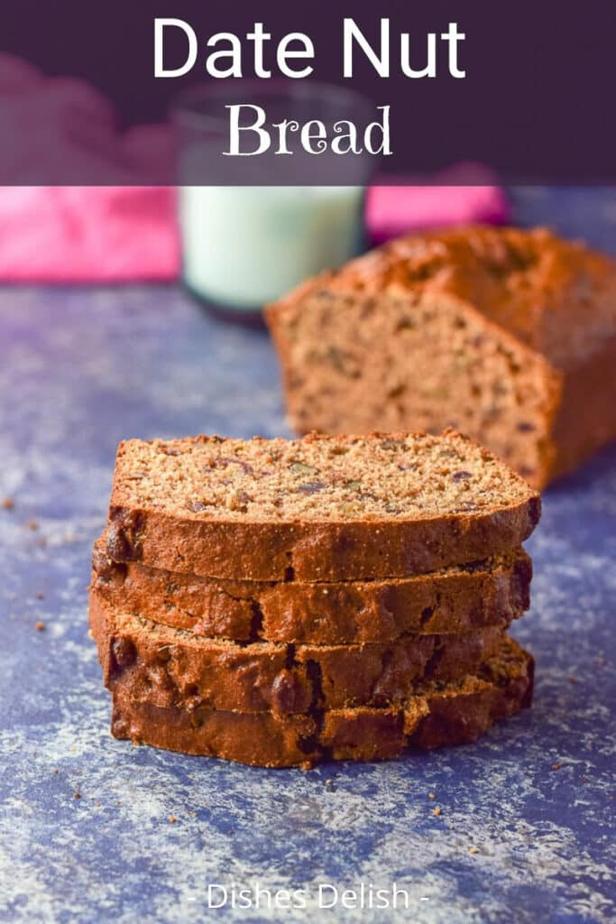 Date Nut Bread for Pinterest 4
