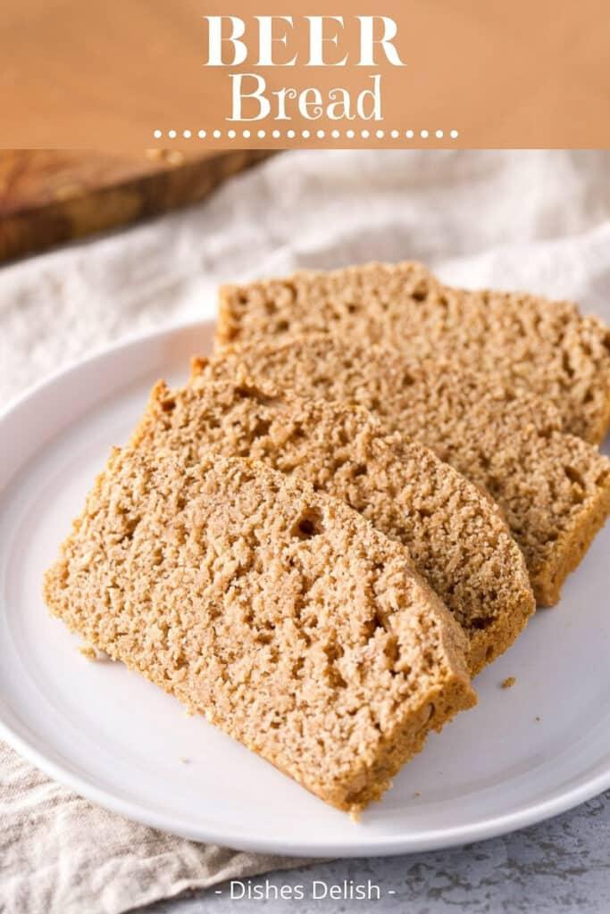 Easy Beer Bread for Pinterest 3