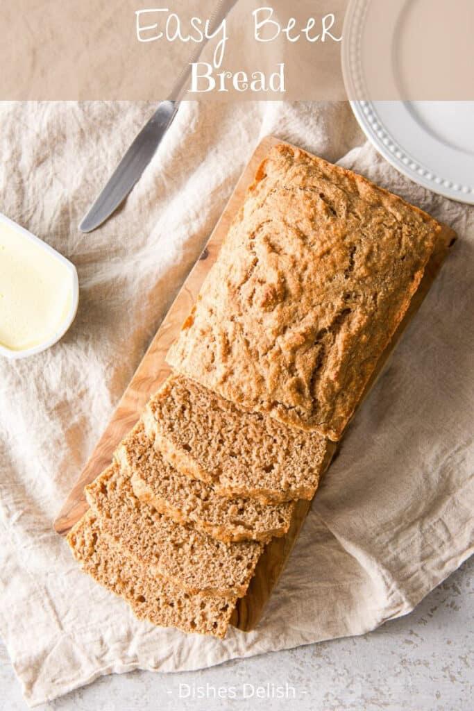 Easy Beer Bread for Pinterest 5
