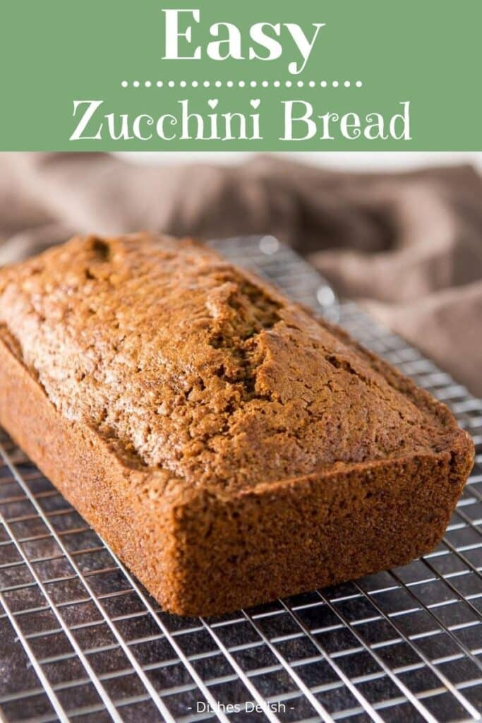 Easy Zucchini Bread for Pinterest 1