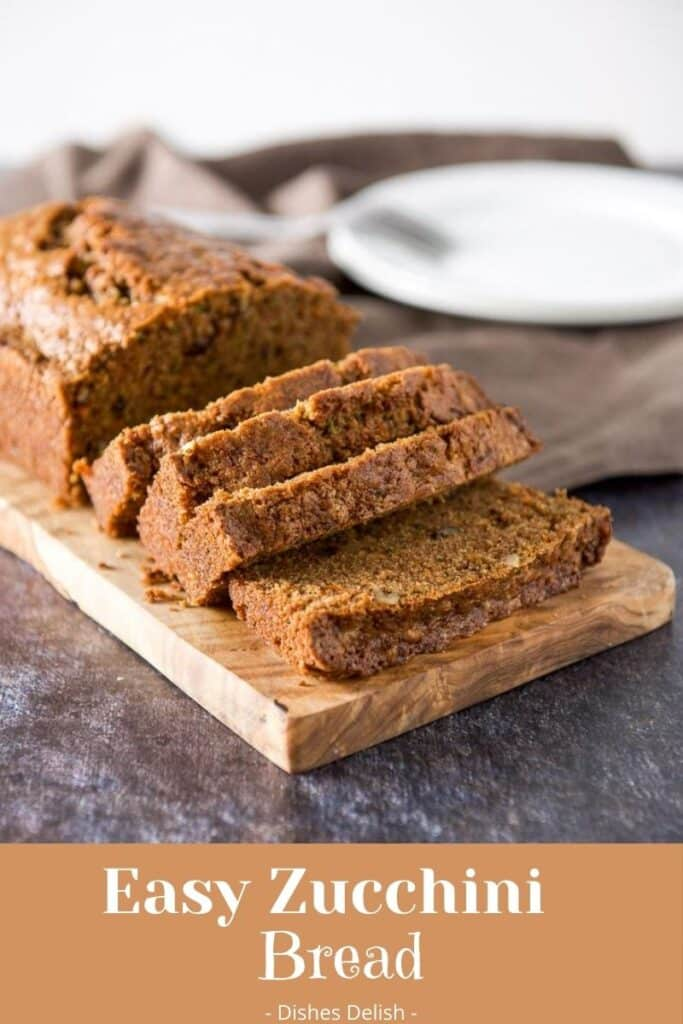Easy Zucchini Bread for Pinterest 3