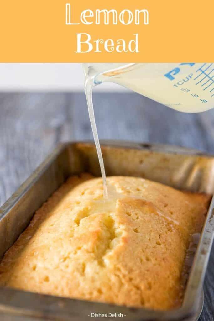 Lemon Bread Recipe for Pinterest 1