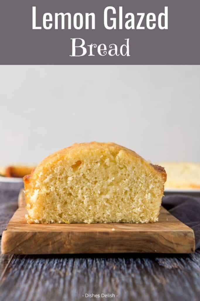 Lemon Bread Recipe for Pinterest 3
