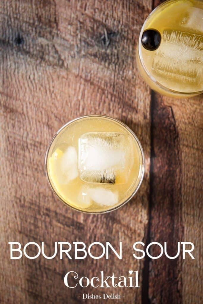 Bourbon Sour Cocktail for Pinterest 6