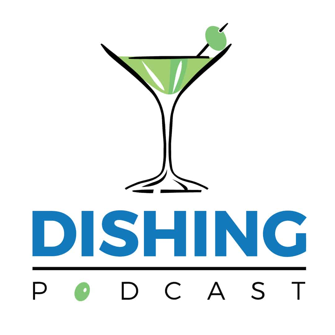 Dishing podcast logo with a martini glass above the podcast name