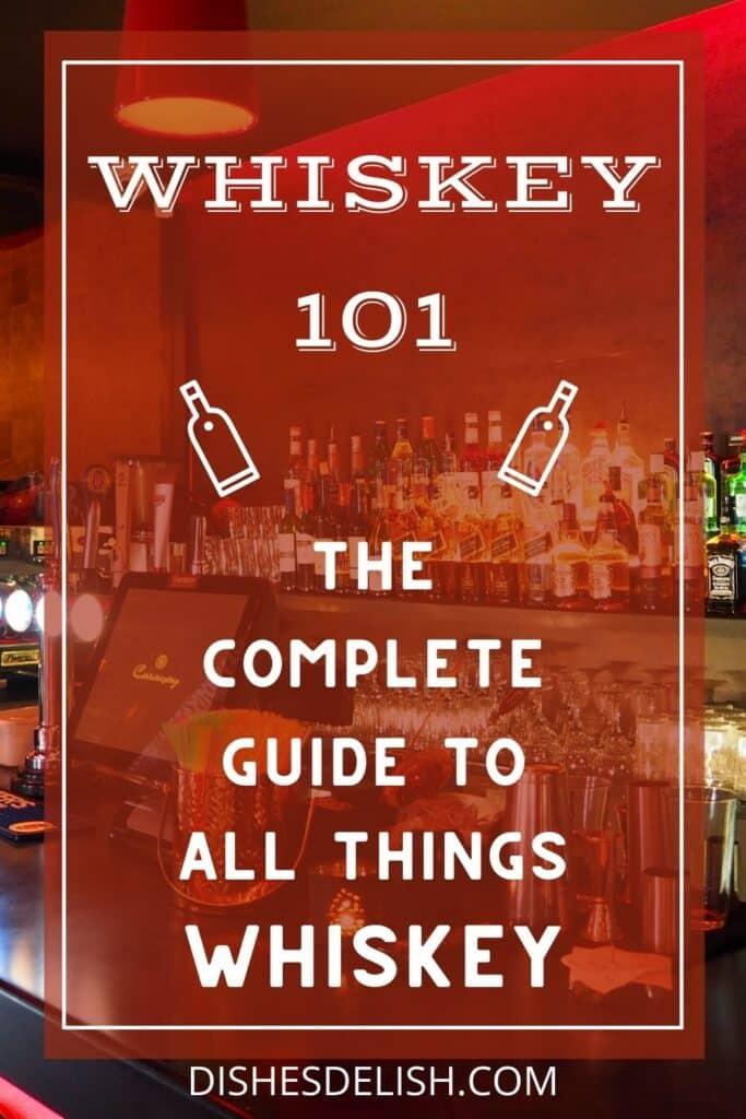 Whiskey 101 for Pinterest 1