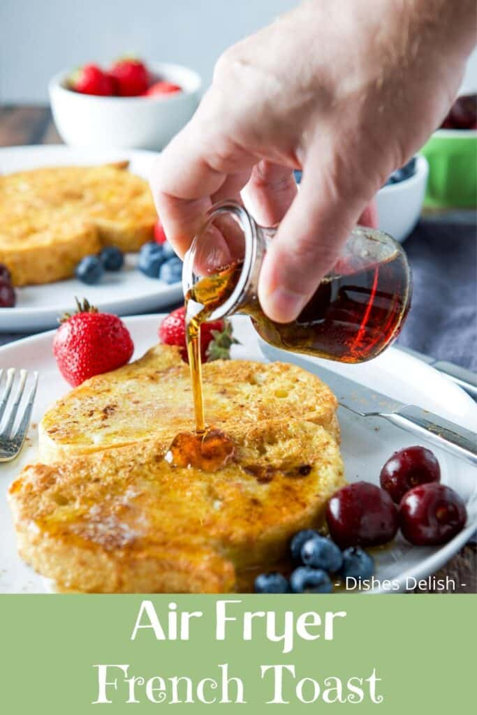 Air fryer French Toast for Pinterest