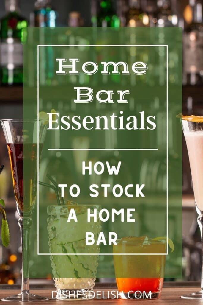 Home Bar Essentials for Pinterest