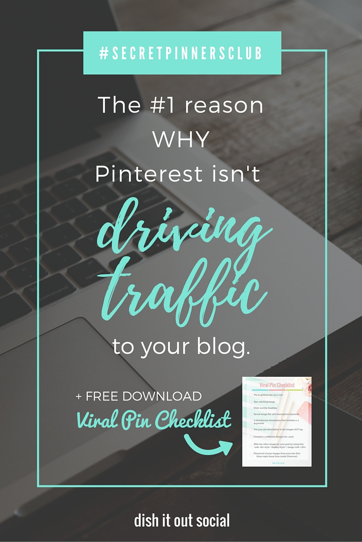 If your a new blogger that is struggling to get traffic from Pinterest you need to read this right now! Dish It Out Social | Blogging Tips | Pinterest Marketing