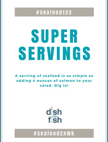 #Seafood123 - Super Servings