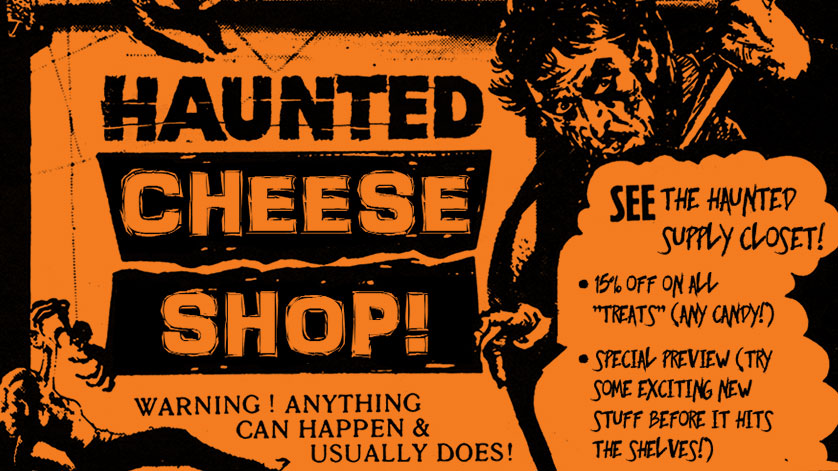 A cropped section of the poster for the 2019 Haunted Cheese Shop event at Di Silvestro & Sons.