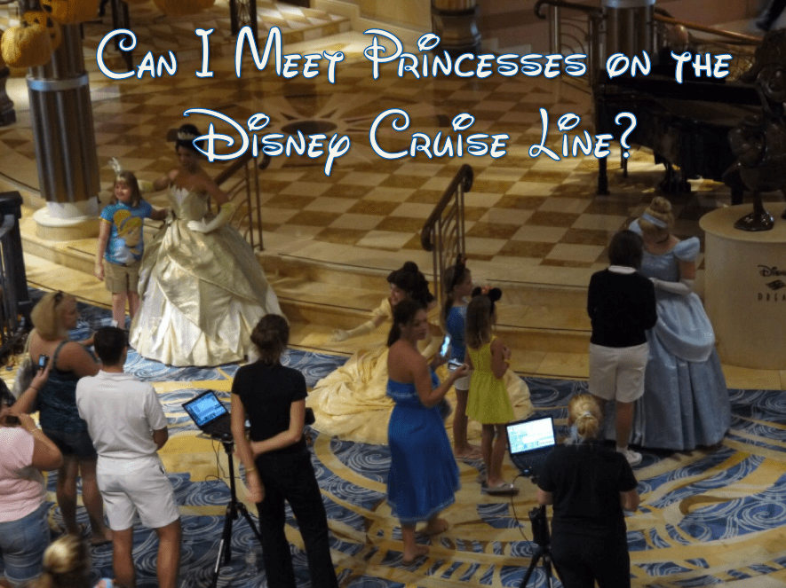 Can I Meet Princesses on the Disney Cruise Line?