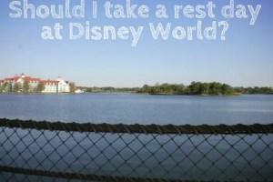 Should I take a rest day at Disney World? 14