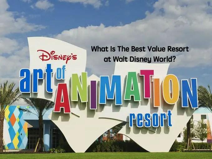 What Is The Best Value Resort at Walt Disney World?