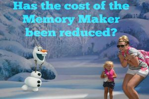Has the cost of Disney's Memory Maker been reduced? 20