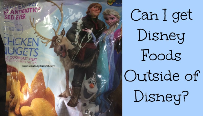 Can I get Disney Foods Outside of Disney?