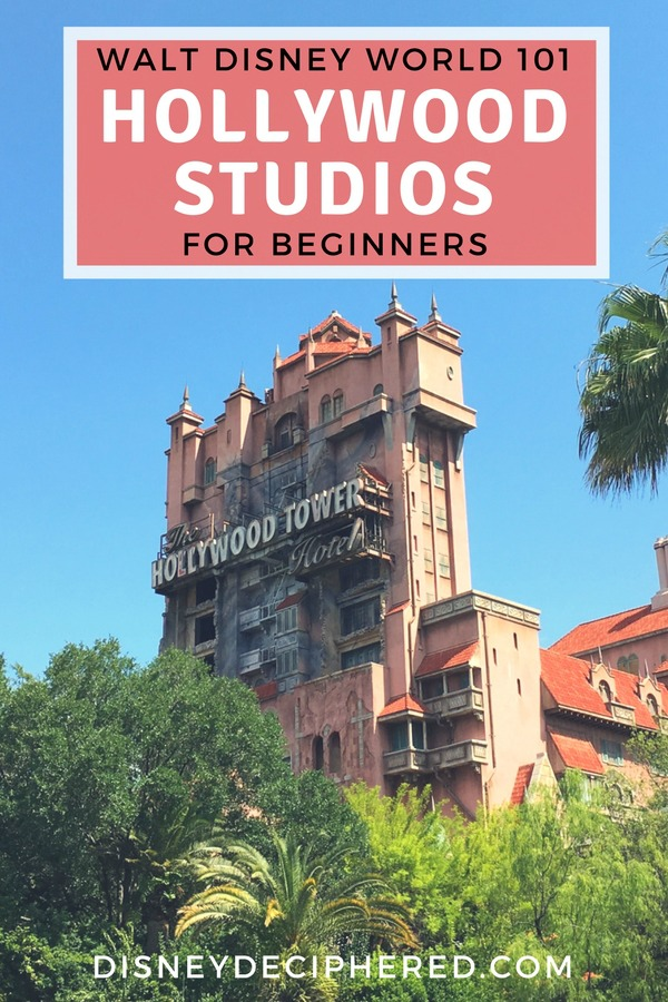 Tips for visiting Hollywood Studios at Walt Disney World. A beginner's guide to park basics, the best food and snacks, and top rides. #disney #disneyworld #waltdisneyworld #hollywoodstudios #disneysmmc #disneydeciphered