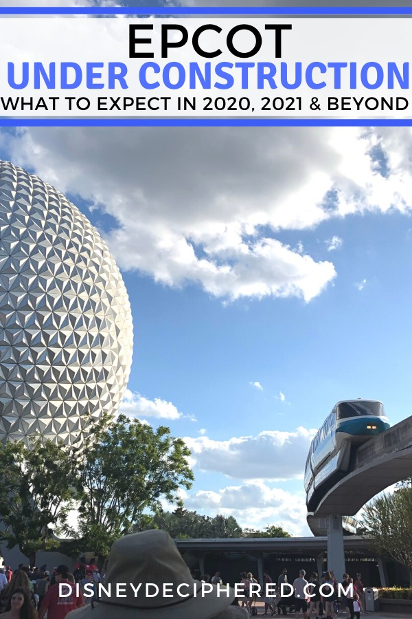 Epcot is under major construction in 2020 & 2021. Tips for visiting a park in flux, from what's closing, what's being refurbished, and what's new and coming. #epcot #epcotexperience #disneyworld