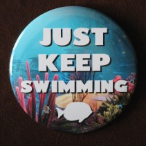 Just Keep Swimming Finding Dory Button Disneyexaminer Store