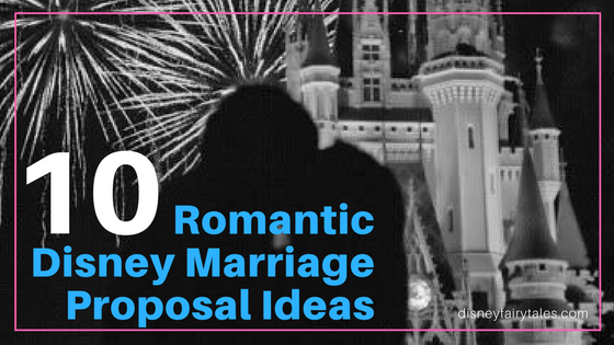 10 Romantic Disney Marriage Proposals