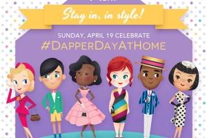 Dapper Day At Home